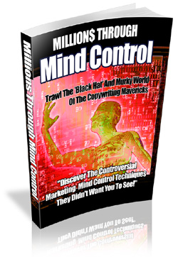 Millions Through Mind Control